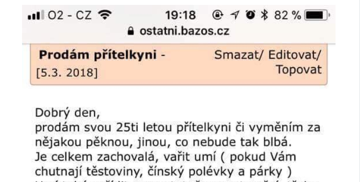 Nová doba, v Čechách si chlapi vymieňajú a predávajú frajerky na bazoši